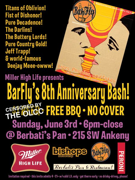Barfly Anniversary Party--June 3rd at Berbattis Pan